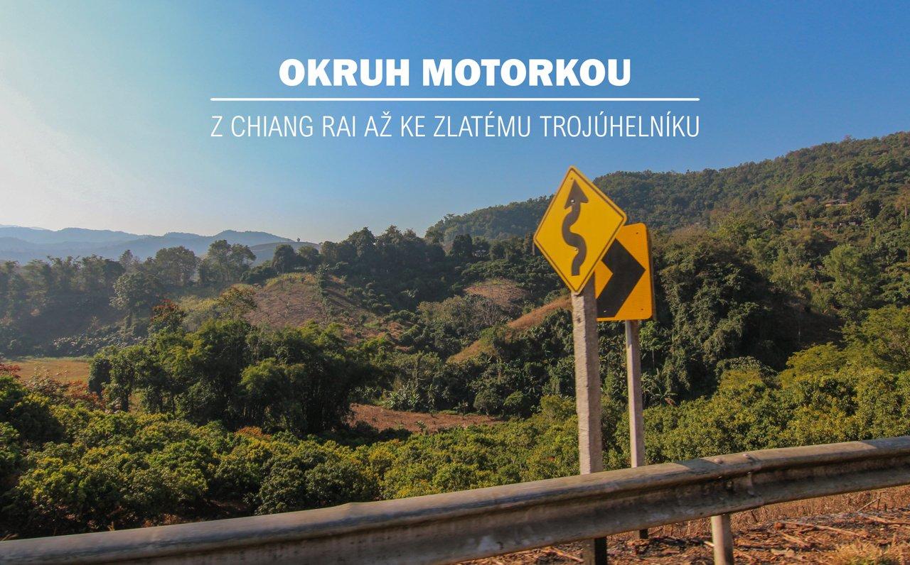 Okruh motorkou z Chiang Rai až ke Zlatému trojúhelníku